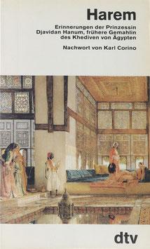 Hanum, Djavidan - Harem - Erinnerungen der früheren Gemahlin des Khediven von Ägypten