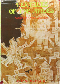 Amano, Yoshitaro (Auswahl) - Textiles of the Andes - Catalog of Amano Collection