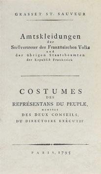 Sauveur, Grasset St. - Amtskleidungen der Stellvertreter des Französischen Volks und der übrigen Staatsbeamten der Republik Frankreich