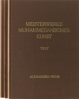 Sarre, F. und Martin, F. R. (Hrsg.) - Die Ausstellung von Meisterwerken muhammedanischer Kunst in München 1910
