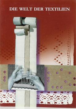 Craciun, Anca (Redaktion) - Die Welt der Textilien