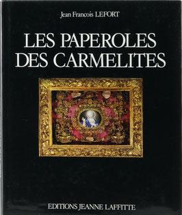 Lefort, Jean Francois - Les Paperoles des Carmélites - Travaux de couvent en Provence au XVIII siècle