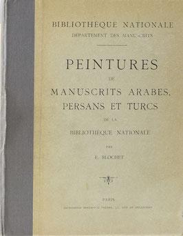 Blochet, E. - Peintures de Manuscrits Arabes, Persans et Turcs de la Bibliothèque Nationale