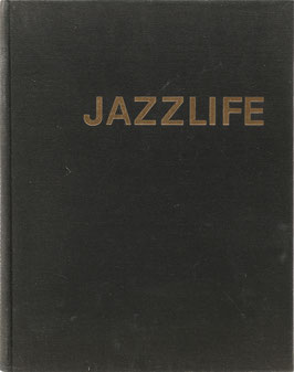 Berendt, Joachim E. (Text) und Claxton, William (Fotos) - Jazzlife - Auf den Spuren des Jazz