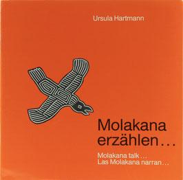Hartmann, Ursula - Molakana erzählen... - Molakana talk... - Las Molakana narran...