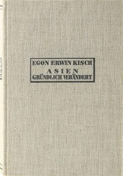 Kisch, Egon E. - Asien gründlich verändert