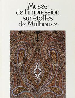 Le Musée de l'Impression sur Étoffes de Mulhouse