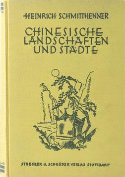 Schmitthenner, Heinrich - Chinesische Landschaften und Städte