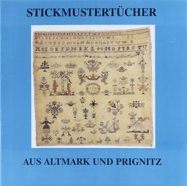 Hoche, Corrie - Stickmustertücher aus Altmark und Prignitz