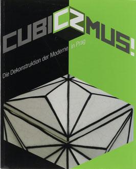 Wenzl-Bachmayer, Monika (Hrsg.) - cubiCZmus! Die Dekonstruktion der Moderne in Prag