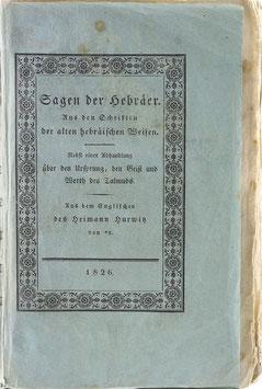 Hurwitz, Heimann - Sagen der Hebräer - Aus den Schriften der alten hebräischen Weisen