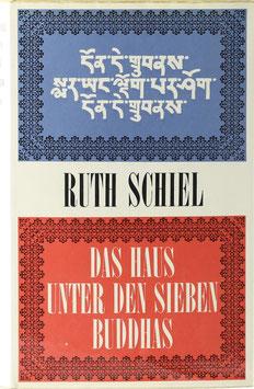 Schiel, Ruth - Das Haus unter den sieben Buddhas