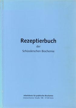 Rezeptierbuch der Schüsslerschen Biochemie