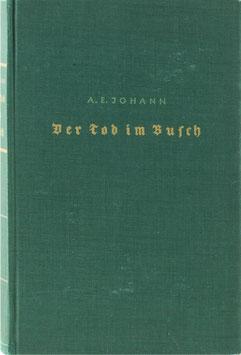 Johann, A. E. - Der Tod im Busch - Roman einer afrikanischen Reise