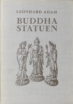 Adam, Leonhard - Buddhastatuen - Ursprung und Formen der Buddhagestalt