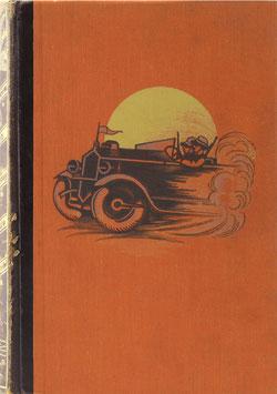 Haardt, G. M. und Audouin-Dubreuil, L. - Die erste Durchquerung der Sahara im Automobil