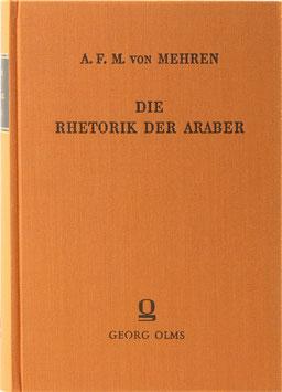 Mehren, August Ferdinand Michael von - Die Rhetorik der Araber