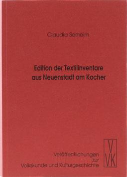 Selheim, Claudia - Edition der Textilinventare aus Neuenstadt am Kocher