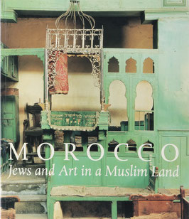Mann, Vivian B. (Hrsg.) - Morocco - Jews and Art in a Muslim Land