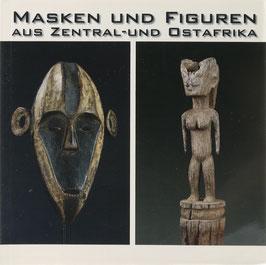 Schulz, B. - Masken und Figuren aus Zentral- und Ostafrika