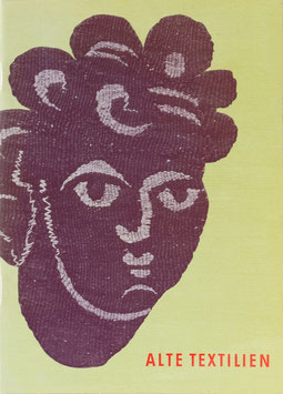 Alte Textilien - Eine Auswahl aus den Beständen des Badischen Landesmuseums