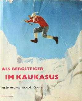 Heckel, Vilém und Cerník, Arnost - Als Bergsteiger im Kaukasus