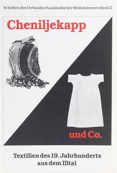 """Berger, Andrea und Woll, Marianne Woll - """"Cheniljekapp und Co."""" - Textilien des 19. Jahrhunderts aus dem IlltalI"""