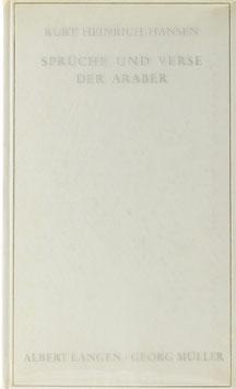 Hansen, Kurt Heinrich - Sprüche und Verse der Araber