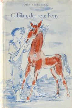 Steinbeck, John - Cabilan, der rote Pony und andere Erzählungen