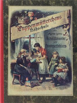 Lucas, Agnes - Puppenmütterchens Nähschule - Schnittmuster und Pausevorrichtung