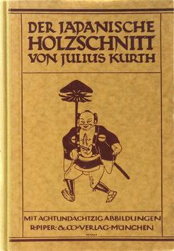 Kurth, Julius - Der japanische Holzschnitt - Ein Abriß seiner Geschichte