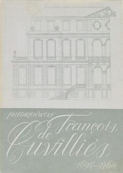 Wolf, Friedrich - Francois de Cuvilliés (1695-1768) - Der Architekt und Dekorschöpfer
