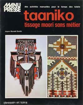 Smith, Joyce-Ronald - Taaniko - Tissage maori sans métier