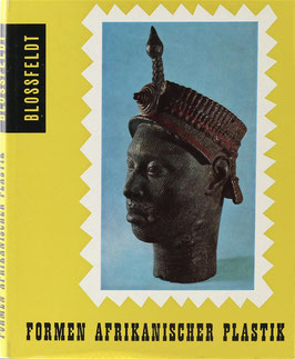 Blossfeldt, Willy - Formen afrikanischer Plastik - Eine ästhetische Betrachtung