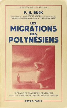 Buck, Peter H. - Les migrations des Polynésiens - Les Vikings du soleil levant