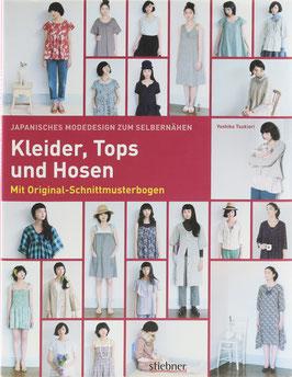 Tsukiori, Yoshiko - Japanisches Modedesign zum Selbernähen - Kleider, Tops und Hosen - Mit Original-Schnittmusterboge