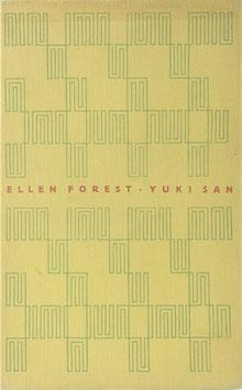 Forest, Ellen - Yuki San - Erzählung aus dem japanischen Mädchenleben