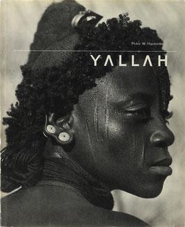 Haeberlin, Peter W. (Fotos) und Bowles, Paul (Text) - Yallah