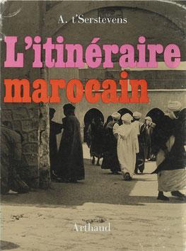 t'Serstevens, A - L'itinéraire marocain