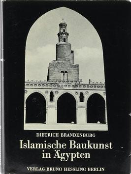 Brandenburg, Dietrich - Islamische Baukunst in Ägypten mit einem Beitrag zum Gewölbebau des Islam in Ägypten von Hans Reuther