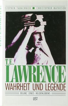 Tabachnik, Stephen und Matheson, Christopher - T. E. Lawrence - Wahrheit und Legende