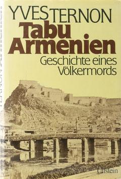 Ternon, Yves - Tabu Armenien - Geschichte eines Völkermords