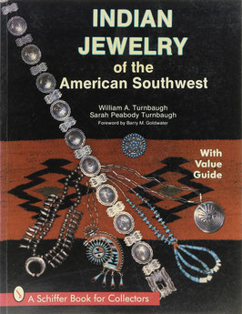 Turnbaugh, William A. und Peabody Turnbaugh, Sarah - Indian Jewelry of the American Southwest