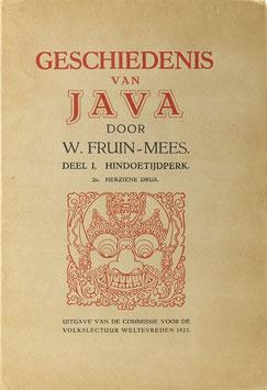 Fruin-Mees, W. - Geschiedenis van Java - Teil I. Het Hindoetijdperk