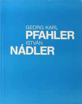 Georg Karl Pfahler - István Nádler