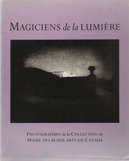 Borcoman, James - Magiciens de la Lumière - Photographies de la Collection du Musée des Beaux-Arts du Canada