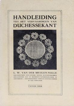 Meulen-Nulle, L. W. van der - Handleiding tot het vervaardigen van Duchessekant