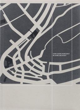 Reinhardt, Hans-Georg - Hans-Georg Reinhardt - 40 Jahre Architekt