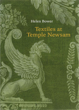 Bower, Helen - Textiles at Temple Newsam - The Roger Warner Collection