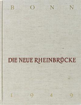 Bonn - Die Neue Rheinbrücke 1949